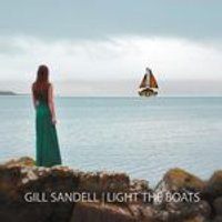 Gill Sandell - Light The Boats (Music CD)