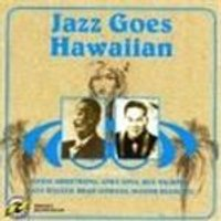 Various Artists - Jazz Goes Hawaiian (Music CD)