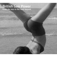British Sea Power - From The Land To The Sea Beyond (Music CD)