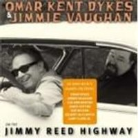 Omar Kent Dykes And Jimmie Vaughan - On The Jimmy Reed Highway (Music CD)