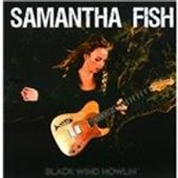 Samantha Fish - Black Wind Howlin (Music CD)