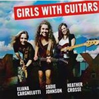 Eliana Cargnelutti - Girls With Guitars (Music CD)