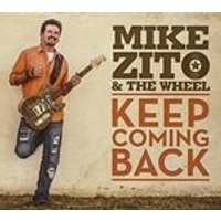 Mike Zito & the Wheel - Keep Coming Back (Music CD)