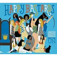 Andy Frasco & the U.N. - Happy Bastards (Music CD)