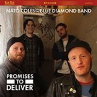 Nato Coles & the Blue Diamond Band - Promises To Deliver (Music CD)