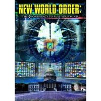 New World Order: Conspiracy To Rule Your Mind