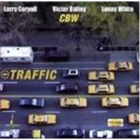 Larry Coryell & Victor Bailey/Lenny White - Traffic [Hybrid SACD]