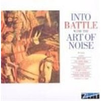 Art Of Noise (The) - Into Battle With The Art Of Noise (Music CD)