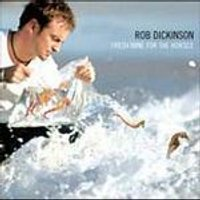 Rob Dickinson - Fresh Wine For The Horses (Music CD)