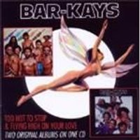 Bar-Kays (The) - Too Hot To Sleep/Flying High (Music CD)