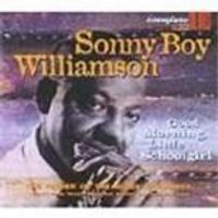 Sonny Boy Williamson - Good Morning Little Schoolgirl [Digipak]