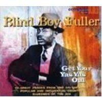 Blind Boy Fuller - Get Your Ya Yas Out (Music CD)