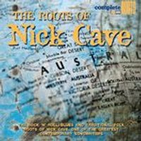 Various Artists - Roots Of Nick Cave, The [Digipak] (Music CD)