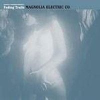 Magnolia Electric Co. - Fading Trails (Music CD)