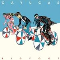 Cayucas - Bigfoot (Music CD)