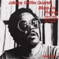 Johnny Griffin Quartet - Blues For Harvey