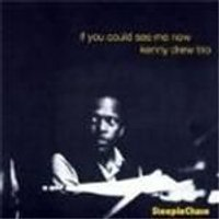 Kenny Drew - If You Could See Me