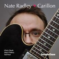 Nate Radley - Carillon (Music CD)