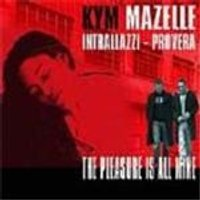 Kym Mazelle - Pleasure Is All Mine, The