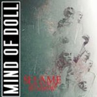 Mind of Doll - Shame On Your Shadow (Music CD)