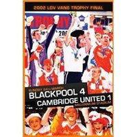 2002 LDV Vans Trophy Final-Blackpool 4 Cambridge Utd 1