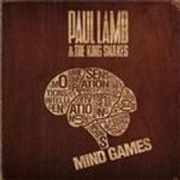 Paul Lamb & The King Snakes - Mind Games (Music CD)