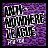 Anti-Nowhere League (The) - For You (+DVD)