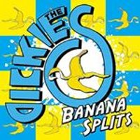 Dickies (The) - Banana Splits (The Tra La La Song) (+DVD)