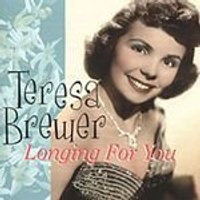 Teresa Brewer - Longing For You (Music CD)