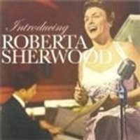 Roberta Sherwood - Introducing Roberta Sherwood (Music CD)