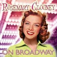 Rosemary Clooney - Rosemary Clooney on Broadway (Music CD)