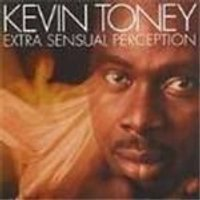 Kevin Toney - Extra Sensual Perception