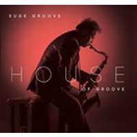 Euge Groove - House of Groove (Music CD)