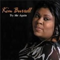 Kim Burrell - Try Me Again