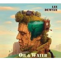 Lee DeWyze - Oil and Water (Music CD)