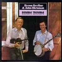 Byron Berline And John Hickman - Double Trouble (Music CD)