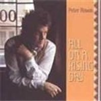 Peter Rowan - All On A Rising Day