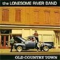 Lonesome River Band (The) - Old Country Town