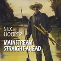 Stix Hooper - Mainstream Straight-Ahead (Music CD)