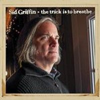 Sid Griffin - The Trick Is To Breathe (Music CD)