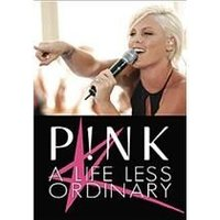 Pink - A Life Less Ordinary