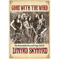 Lynyrd Skynyrd - Gone With the Wind (+DVD)