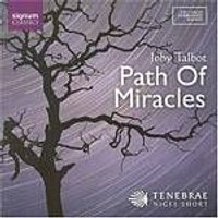 Joby Talbot - The Path Of Miracles (Short, Tenebrae) [SACD/CD Hybrid] (Music CD)