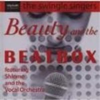 The Swingle Singers - Beauty And The Beat Box (Shlomo And The Vocal Orchestra) (Music CD)