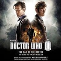 Murray Gold - Doctor Who - The Day Of The Doctor/ The Time Of The Doctor - Original Television Soundtrack (Music CD)