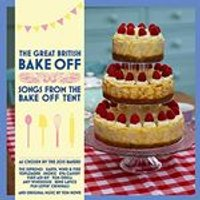 Various Artists - Great British Bake Off (Songs From the Bake Off Tent) (Music CD)