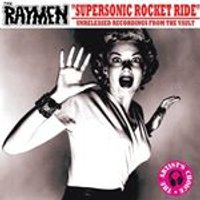 Raymen (The) - Supersonic Rocket Ride (Music CD)