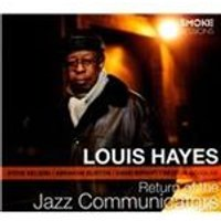 Louis Hayes - Return of the Jazz Communicators (Live Recording) (Music CD)