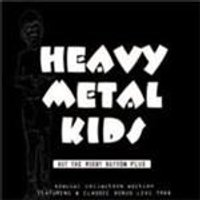 Heavy Metal Kids - Hit The Right Button (Plus) (Music CD)