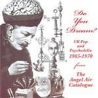 Various Artists - Do You Dream (UK Pop And Pyschedelia 1965-1970 From The Angel Air Catalogue) (Music CD)